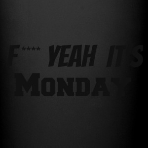f**** yeah its monday - Full Color Mug