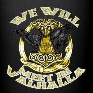 We will meet in Valhalla - Full Color Mug