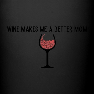 Wine Shirt for Mom's - Full Color Mug