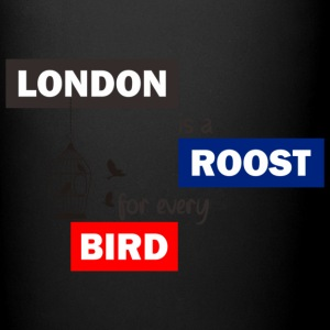 London is a Roost for every birds! - Full Color Mug