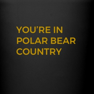Nurbee your in polar bear country - Full Color Mug