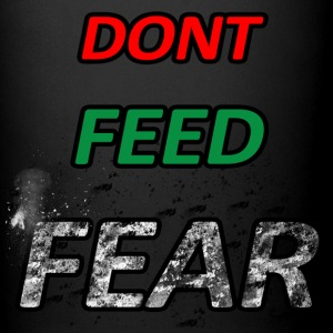 Don't Feed Fear - Full Color Mug
