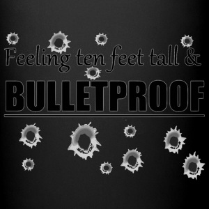 Feeling ten feet tall BULLETPROOF - Full Color Mug