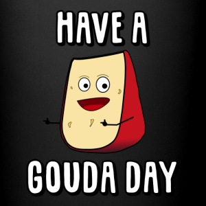 Have A Gouda Day - Full Color Mug