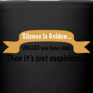 Funny silence is golden product about kids. - Full Color Mug