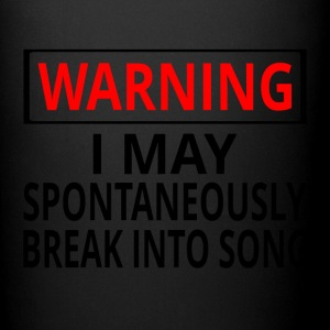Warning: I May Spontaneously Break Into Song - Full Color Mug