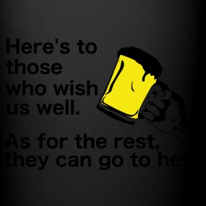 Irish Toast and Curse - Wish us well or go to hell - Full Color Mug