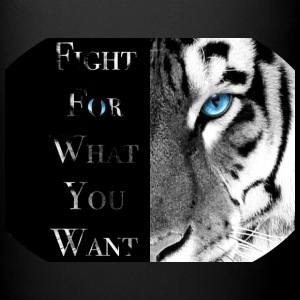 Fight for what you want - Full Color Mug
