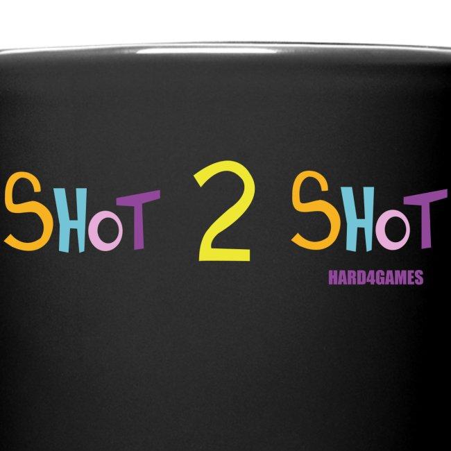 Hard4Games Shot 2 Shot