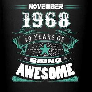 November 1968 - 49 years of being awesome - Full Color Mug