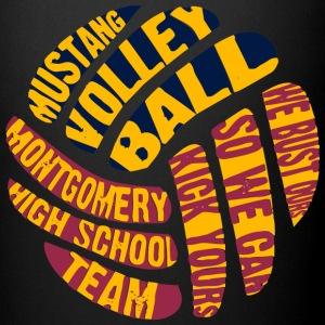 MUSTANG VOLLEY BALL WE BUST OURS SO WE CAN KICK YO - Full Color Mug