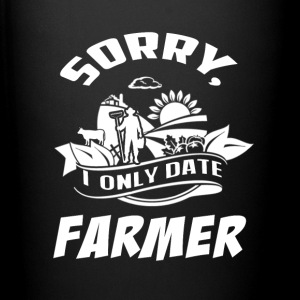 I only date Farmer T Shirts - Full Color Mug