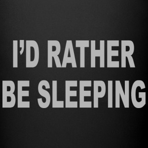 I d Rather Be Sleeping - Full Color Mug