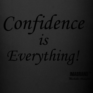 Confidence is Everything - Full Color Mug