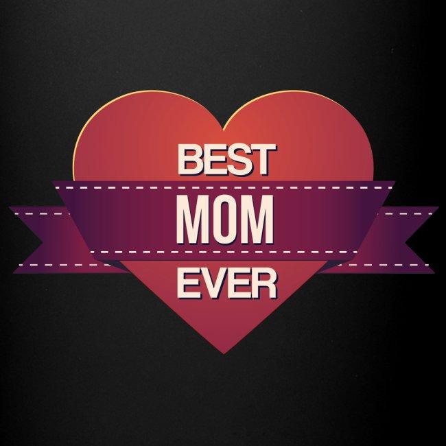 Best Mom Ever!   Full Color Mug