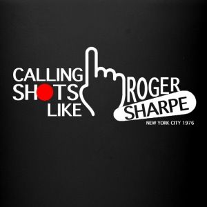 Calling Shots Like Roger Sharpe - Full Color Mug