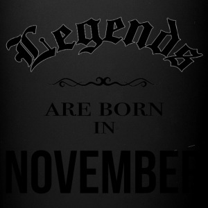 Birthday Legends are born in November - Full Color Mug