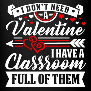 Valentine - Teacher - Classroom T-Shirt and Hoodie - Full Color Mug