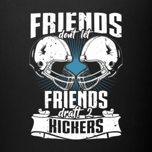 Friends Don't Let Friends Draft 2 Kickers - Full Color Mug