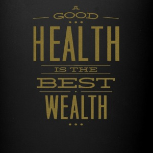 A Good Health Is The Best Wealth - Full Color Mug