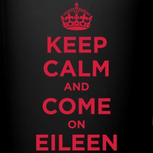 Keep Calm and Come on Eileen - Full Color Mug