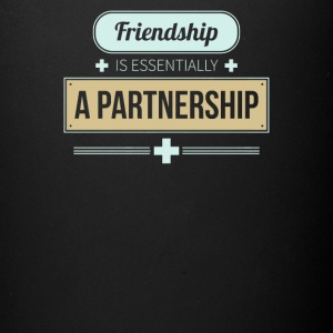 Friendship is essentially a partnership - Full Color Mug
