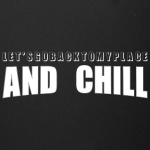And Chill - Full Color Mug