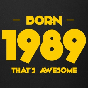 Born 1989, that's awesome - Birthdays - Full Color Mug