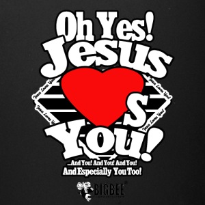 Oh Yes Jesus Loves You - Full Color Mug