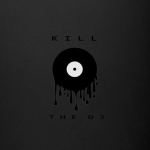 kill the dj - Full Color Mug