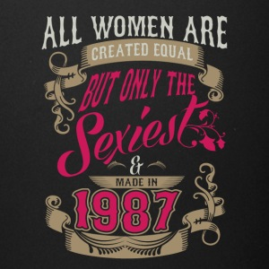 Women Created Equal Only Sexiest Are Made In 1987 - Full Color Mug