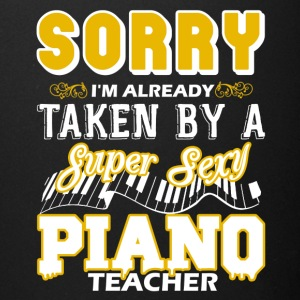 Taken By Super Sexy Piano Teacher Shirts - Full Color Mug