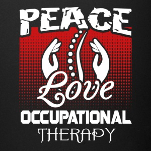 Peace Love and Occupational Therapy Shirt - Full Color Mug