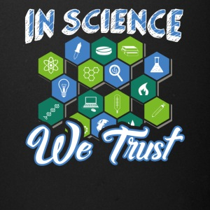In Science We Trust Funny Atheist Novelty Sarcasti - Full Color Mug