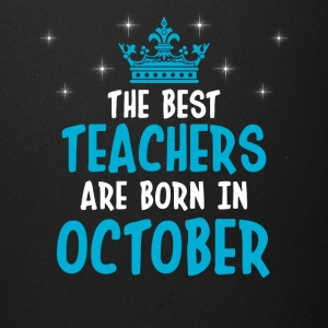 The best teachers are born in October - Full Color Mug