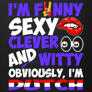 Im Funny Sexy Clever And Witty Im Dutch - Full Color Mug