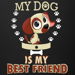 MY DOG IS MY BEST FRIEND - Full Color Mug