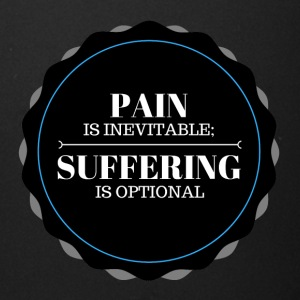 Pain is inevitable; Suffering is optional. - Full Color Mug