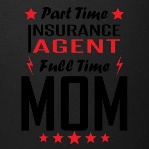 Part Time Insurance Agent Full Time Mom - Full Color Mug