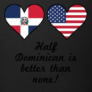Half Dominican Is Better Than None - Full Color Mug