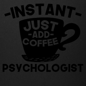 Instant Psychologist Just Add Coffee - Full Color Mug