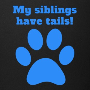 My Siblings Have Tails - Full Color Mug