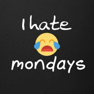 I hate Mondays - Full Color Mug