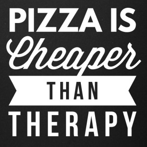 Pizza is cheaper than therapy - Full Color Mug