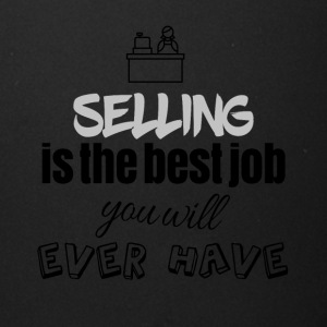 Selling is the best job you will ever have - Full Color Mug