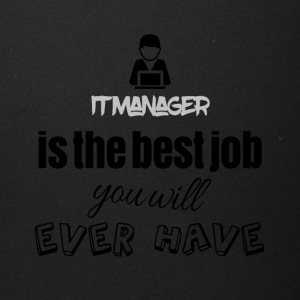 IT Manager is the best job you will ever have - Full Color Mug