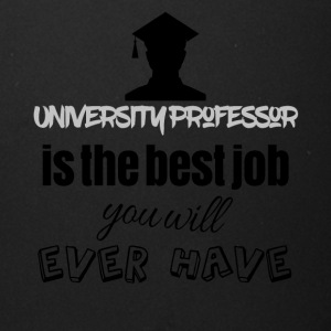 University professor is the best job you will have - Full Color Mug