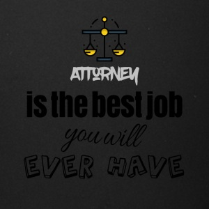 Attorney is the best job you will ever have - Full Color Mug