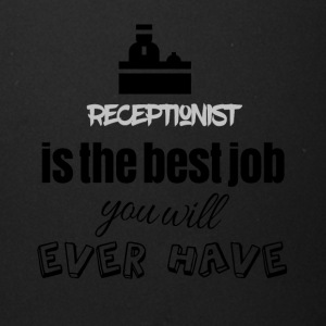 Receptionist is the best job you will ever have - Full Color Mug