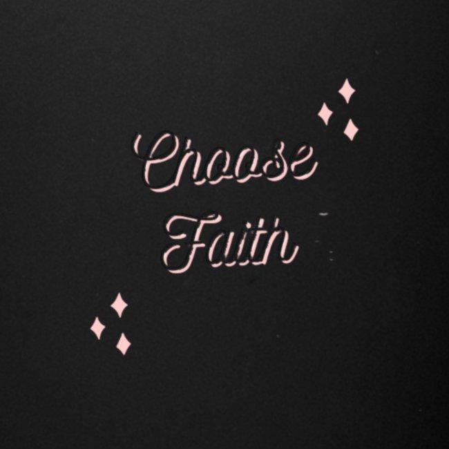 choose faith
